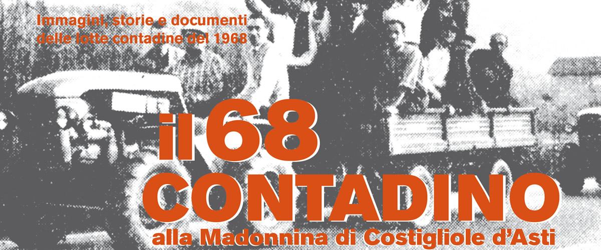 Il 68 contadino alla Madonnina di Costigliole d'Asti.